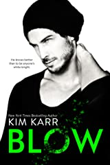 Blow (The Tainted Love Duet Book 1) Kindle Edition
