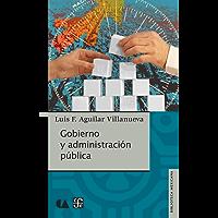 Gobierno y administración pública (Biblioteca Mexicana)