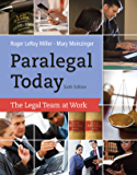 Paralegal Today: The Legal Team at Work (West Legal Studies Series)