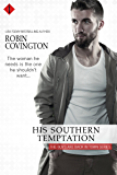 His Southern Temptation (The Boys Are Back in Town Book 2)