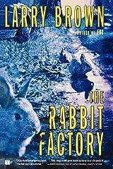 The Rabbit Factory: A Novel Kindle Edition