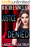 Justice Denied: Jackson County Legal Thriller #2