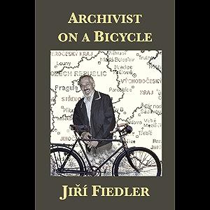 Archivist on a Bicycle: Ji?í Fiedler