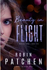 Beauty in Flight: Beauty in Flight Serial Book 1 (Nutfield Saga 5) Kindle Edition