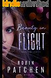 Beauty in Flight: Beauty in Flight Serial Book 1 (Nutfield Saga 5)