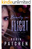 Beauty in Flight: Beauty in Flight Serial Book 1 (Nutfield Saga 5)