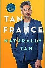 Naturally Tan: A Memoir Hardcover