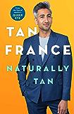 Naturally Tan: A Memoir (English Edition)