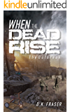 When the Dead Rise: The Outbreak