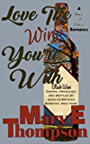 Love The Wine You're (Raise A Glass Book 1)