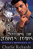 Soothing the Zebra's Fears (Kontra's Menagerie Book 20) (English Edition)