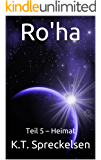 Ro'ha: Teil 5 – Heimat (Ro'ha)