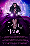 A Taste of Magic: Exclusive Scenes from the Hottest New Reverse Harem Paranormal & Fantasy Novels
