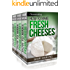 Cheesemaking: How to Make Fresh Cheeses Box Set: Recipes for Making and Recipes Using Fresh Ricotta, Mozzarella, Mascarpone,Cream Cheese, Feta, Brie and Camembert Paired with Wine