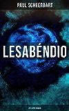 Lesabéndio: Dystopie-Roman: Utopische Science-Fiction (German Edition)