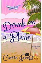 Drunk on a Plane Kindle Edition