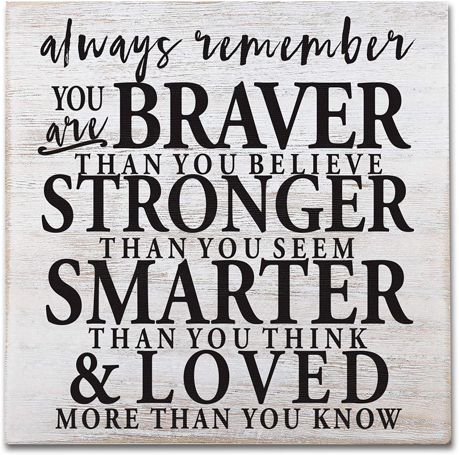 Always Remember You are Braver Than You Think Rustic Wood Sign, Inspirational Gifts, Motivational Gifts for Daughter, Sister