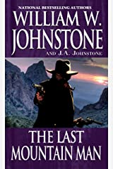 The Last Mountain Man Kindle Edition
