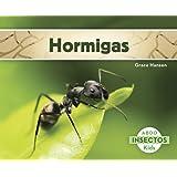 Hormigas (Insectos) (Spanish Edition)