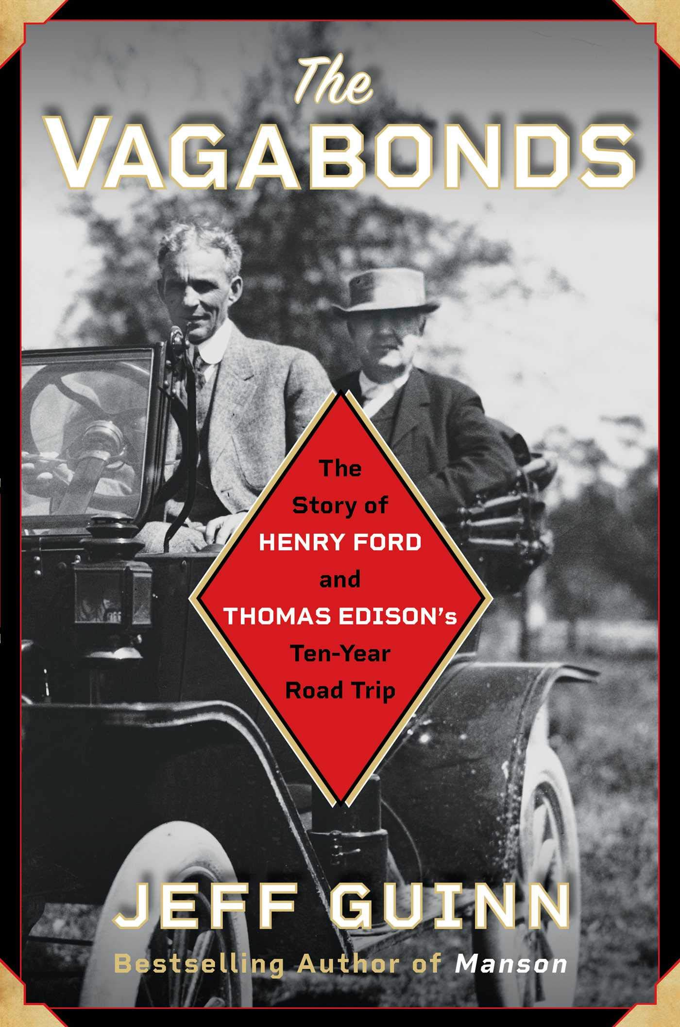 The Vagabonds: The Story of Henry Ford and Thomas Edison's