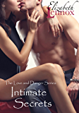 Intimate Secrets (The Love and Danger Series Book 3)