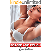 Forced and Rough Adult Erotica with Extremely Hottest Hardcore Taboo Short Stories Collection