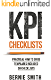 KPI Checklists: Practical guide to implementing KPIs and performance measures, over 50 checklists included. (English Edition)