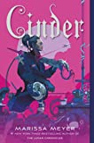 Cinder: Book One of the Lunar Chronicles (The Lunar Chronicles (1))