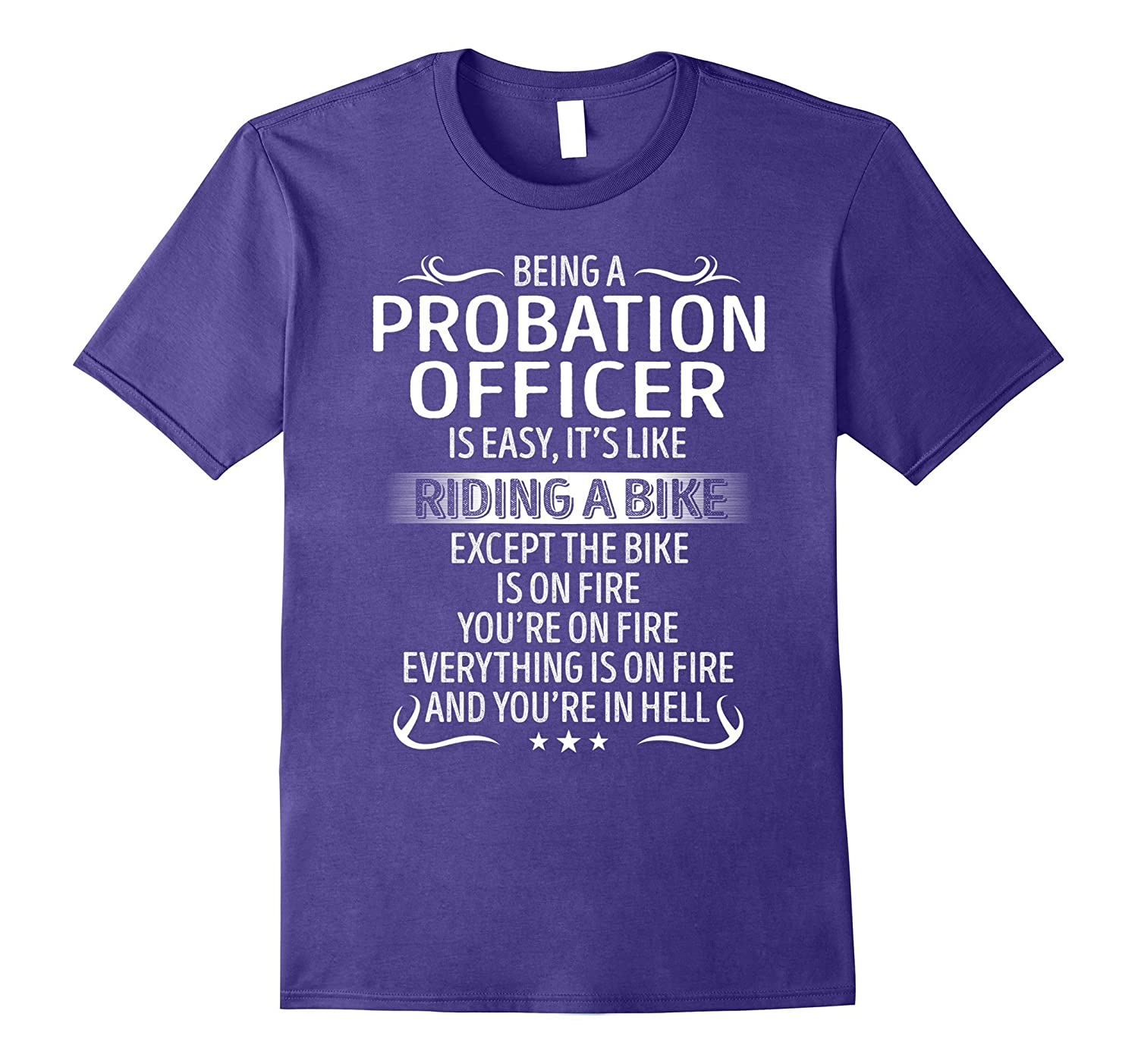 Being A Probation Officer Its Like Riding A Bike TShirt-CL