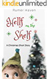 Hellf on the Shelf: A Christmas Short Story