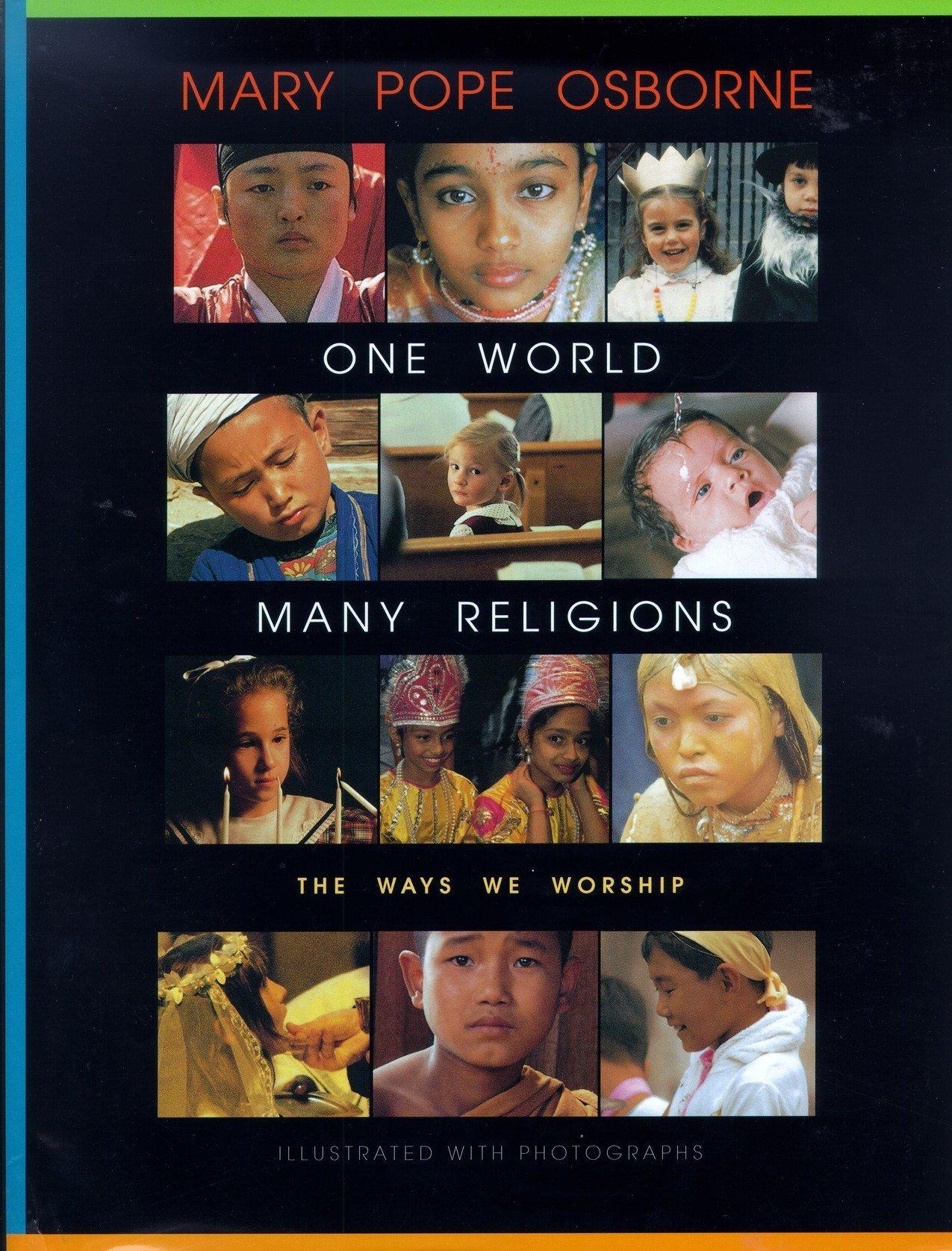 E World Many Religions The Ways We Worship Mary Pope Osborne