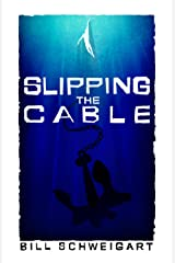 Slipping The Cable Kindle Edition