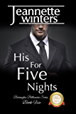His For Five Nights: Barrington Billionaire's Series: Book Five