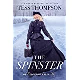 The Spinster (Emerson Pass Historicals Book 2)