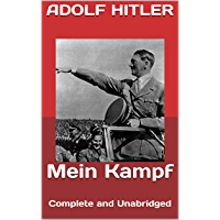 Mein Kampf: Complete and Unabridged (English Edition)