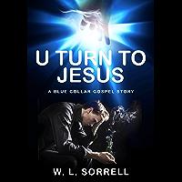 U Turn to Jesus (English Edition)