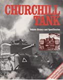 Churchill Tank: Vehicle History and Specification