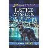 Justice Mission (True Blue K-9 Unit Book 2)