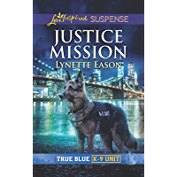 Justice Mission (True Blue K-9 Unit)