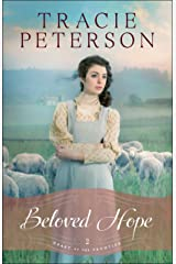 Beloved Hope (Heart of the Frontier Book #2) Kindle Edition