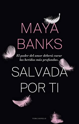 Salvada por ti - Maya Banks