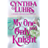 My One and Only Knight: A Merriweather Sisters Time Travel Romance (A Knights Through Time Romance Book 8)