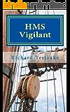 HMS Vigilant: A Charles Mullins Novel (Sea Command Book 5)