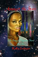 Amongst the Stars: The Song of Forgotten Stars, Book 3 Kindle Edition
