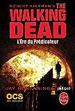 L'Ere du Prédicateur (The Walking Dead, Tome 5)