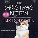 The Christmas Kitten: A Polly Parrett Pet-Sitter Cozy Murder Mystery, Book 2