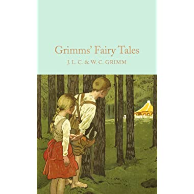 Grimms' Fairy Tales (Macmillan Collector's Library)