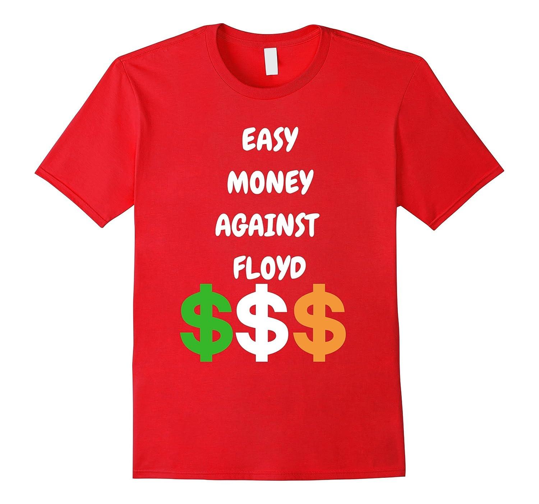 Easy Money Against Floyd-CL