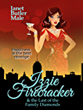 Izzie Firecracker and the Last of the Family Diamonds