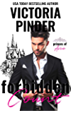 Forbidden Count: Class Difference Unrequited Love fill-in Bride Romance (Princes of Avce Book 8)
